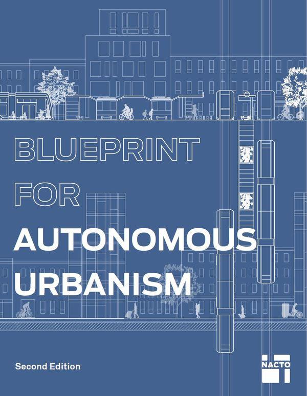 Blueprint for Autonomous Urbanism: Second Edition