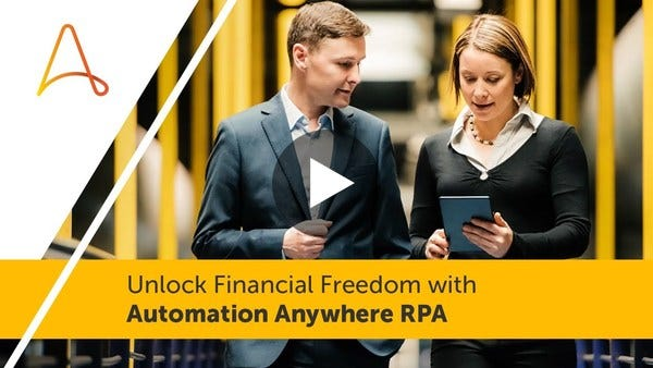 Unlock Financial Freedom with Automation Anywhere RPA