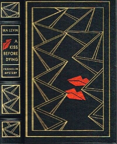 A Kiss Before Dying By Ira Levin - Special Edition. First Printing - 1989 -  From Round Table Books,