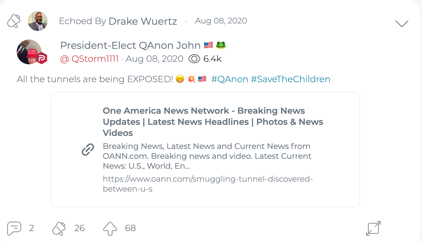 "@DrakeWuertzFLA ""echoes"" (retweets/reblogs, more or less) QAnon John's Parler post about the discovery of a tunnel at the U.S./Mexico border. (Image: Parler screenshot.)"