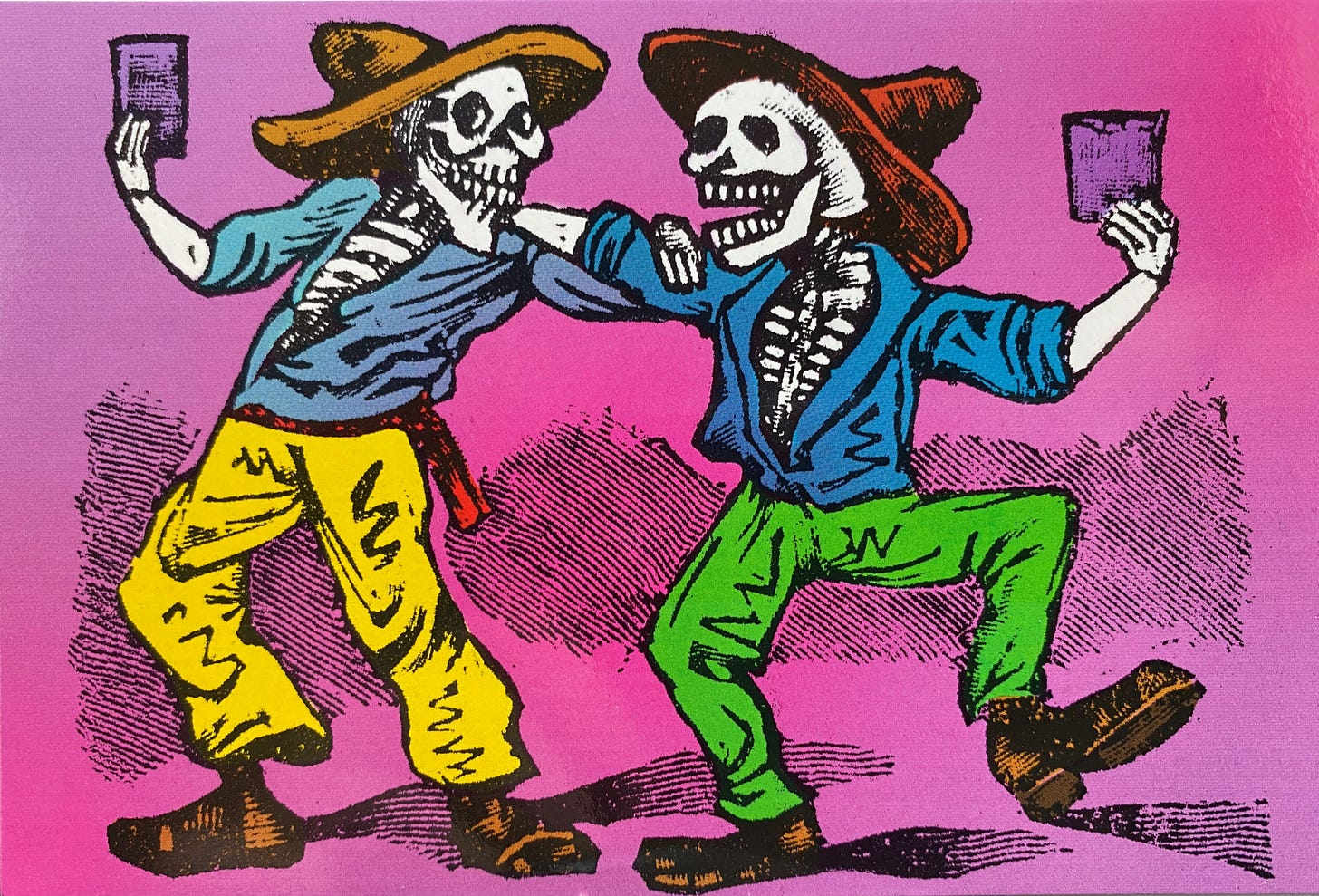 Two skeletons facing each other, both wearing sombreros, long-sleeved button-down shirts, pants and shoes. They are embracing each other with their left and right arm while holding a cup in their free hand.