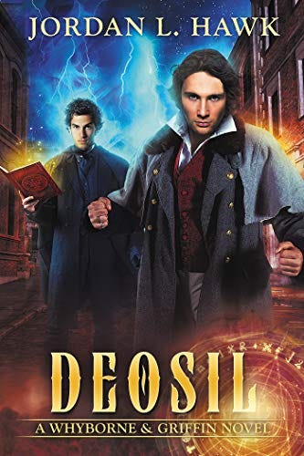 Deosil (Whyborne & Griffin Book 11) by [Hawk, Jordan L.]