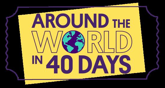 Around the world in 40 days