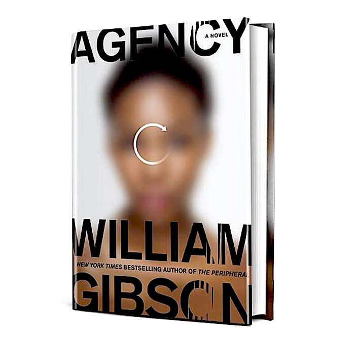 William Gibson: Agency - Arts Calendar - The Austin Chronicle