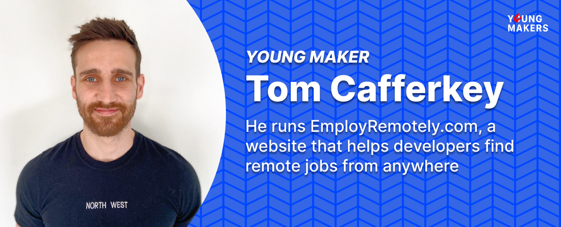 YoungMakers – Interview with Tom Cafferkey