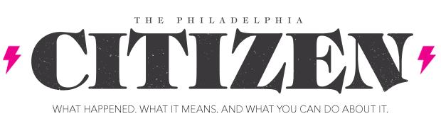 The Philadephia Citizen