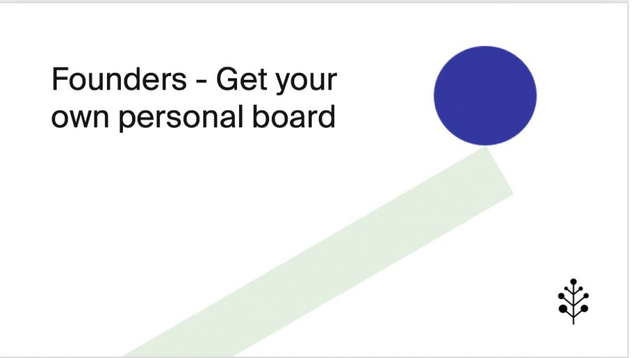 founders-get-your-own-personal-board-e3d08d330179.jpg
