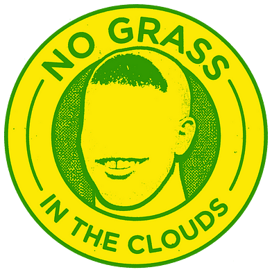No Grass in the Clouds