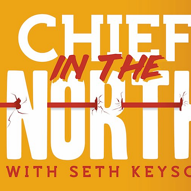 The Chief in the North Newsletter
