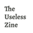 The Useless Zine