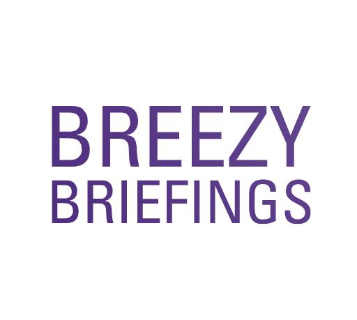 Breezy Briefings
