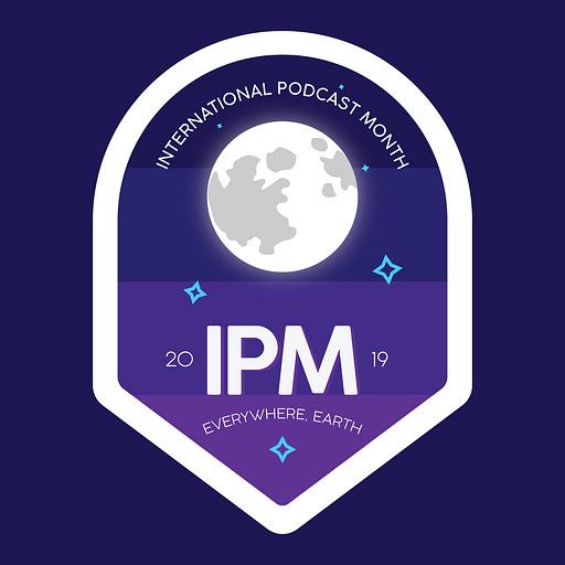 International Podcast Month