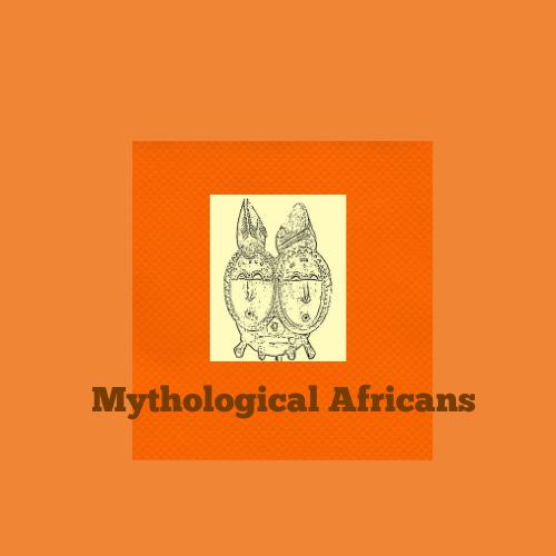 Mythological Africans