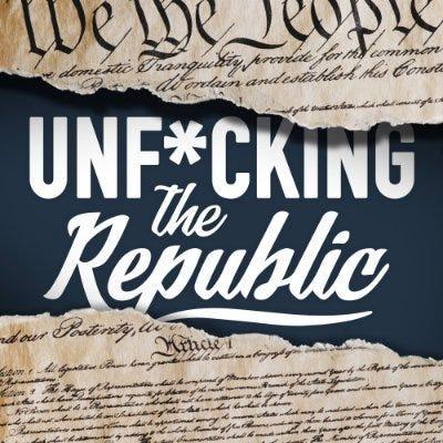 Unfucking The Republic