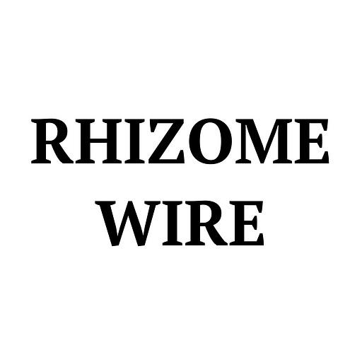 RHIZOME WIRE