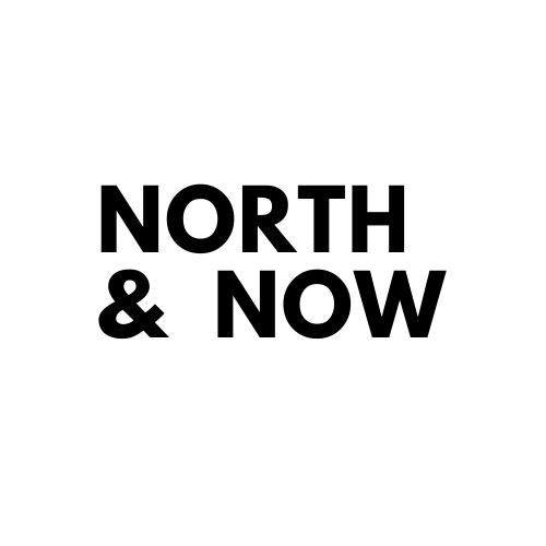 North & Now