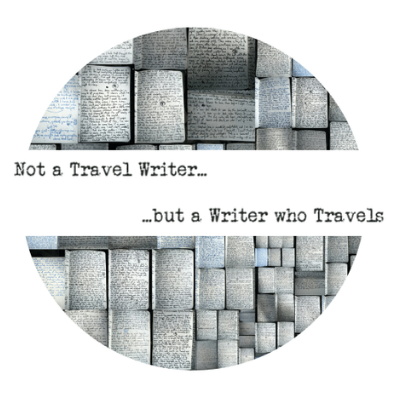 Not A Travel Writer