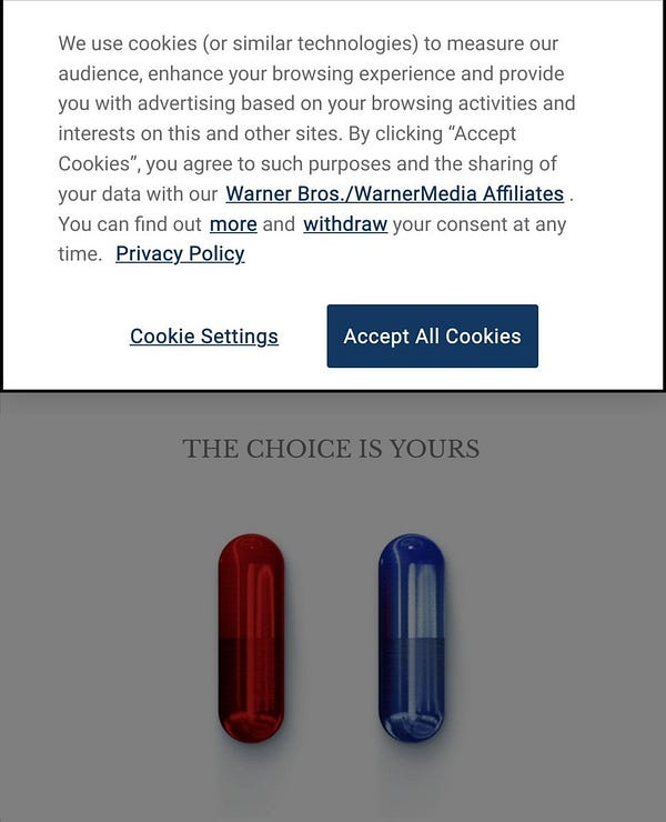 """Screencap of the Matrix teaser webpage Top of the page is pop-up asking to accept cookies Center of the page represent a red pill and a blue pill with the sentence """"The choice is yours"""""""