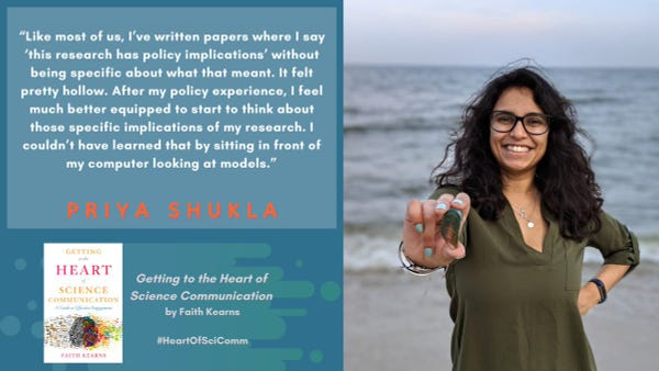 """""""Like most of us, I've written papers where I say 'this research has policy implications' without being specific about what that meant. It felt pretty hollow. After my policy experience, I feel much better equipped to start to think about those specific implications of my research. I couldn't have learned that by sitting in front of my computer looking at models,"""" Priya Shukla. Image of young woman with long dark curly hair holding an oyster shell out to the camera with the ocean in the background. From the book Getting to the Heart of Science Communication by Faith Kearns."""