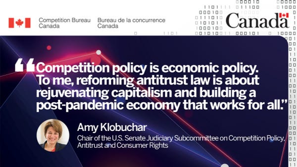 """Amy Klobuchar: """"Competition policy is economic policy. To me, reforming antitrust law is about rejuvenating capitalism and building a post-pandemic economy that works for all."""""""