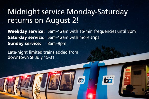 Flyer reading: Midnight service Monday-Saturday returns on August 2!  Weekday service: 5am-12am with 15-min frequencies until 8 pm Saturday service: 6am-12am with more trips Sunday service: 8am-9pm