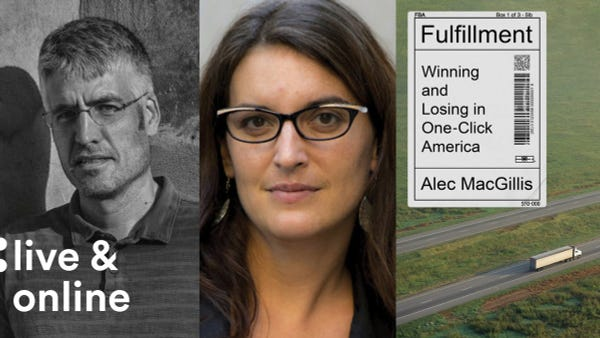 Alec MacGillis, Kaylie Tiessen and the book cover of Fulfillment: Winning and Losing in One-Click America.