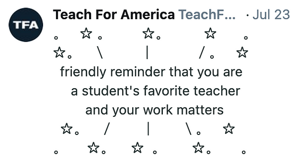 stars around text that reads, friendly reminder that you are a student's favorite teacher and your work matters.
