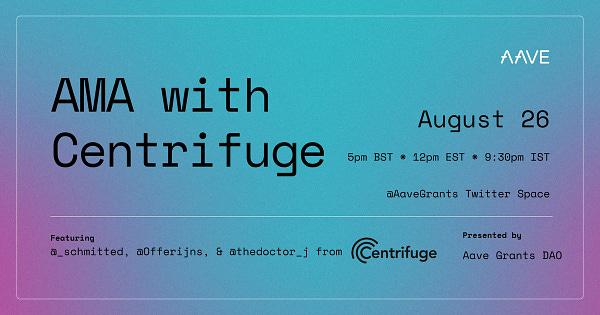 AMA with Centrifuge - August 26th @ 4pm UTC