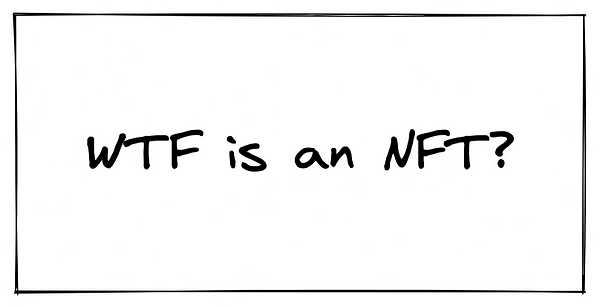 """drawing saying """"wtf is an NFT"""""""