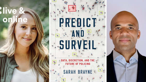 Sarah Brayne, the book cover of Predict and Surveil, and Dr. Akwasi Owusu-Bempah.