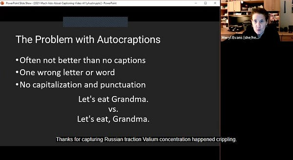 """Problem with Autocaptions slide. Captions say """"Thanks for capturing Russian traction Valium concentration happened crippling."""""""