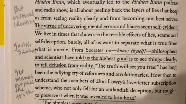 Notes on the virtue of understanding the truth vs. fighting to preserve self-deception from Vedantam's Useful Delusions