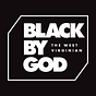 Black By God THE WEST VIRGINIAN