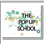 The Pop-Up School