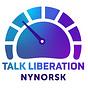 Talk Liberation Nynorsk: Din internasjonale INTERNETTRAPPORT