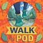 Walk the Pod newsletter