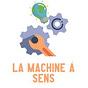 La Machine à sens