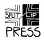 Split/Lip Press News + Updates