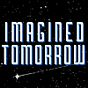 imagined tomorrow's Newsletter