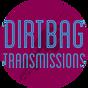 <dirtbag transmissions>