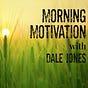Monday Morning Motivation with Dale Jones