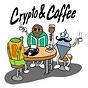 Crypto & Coffee