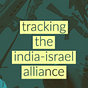 The India-Israel alliance newsletter