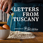 Letters from Tuscany