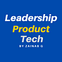 The Leadership, Product, Tech Newsletter