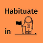 Habituate In Space