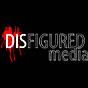 Disfigured Media