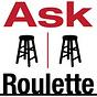 Ask Roulette | Jody Avirgan