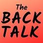 The Backtalk