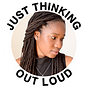 Just Thinking Out Loud with Desi-Rae, newsletter and extras